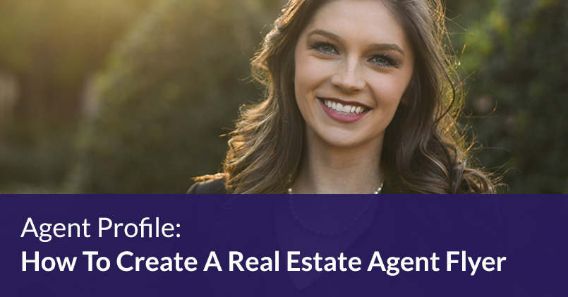 Agent Profile: How To Create A Real Estate Agent Flyer Template