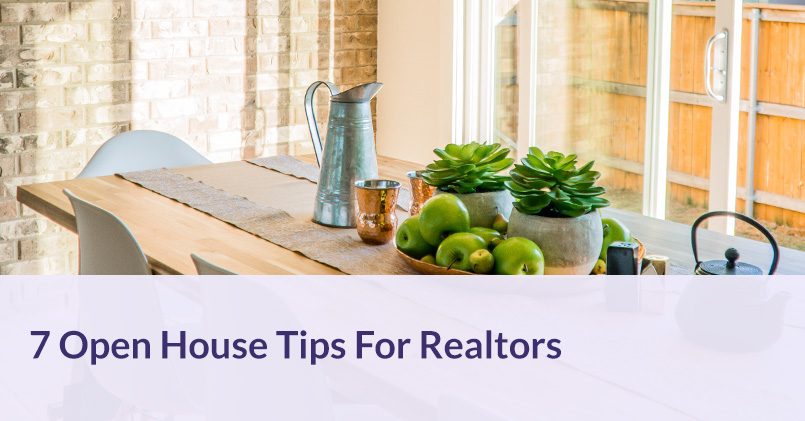 7 Open House Tips for Realtors