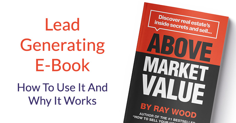 Above Market Value (The E-Book) – How To Use It And Why It Works