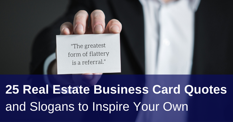 25 Real Estate Business Card Quotes and Slogans to Inspire Your Own