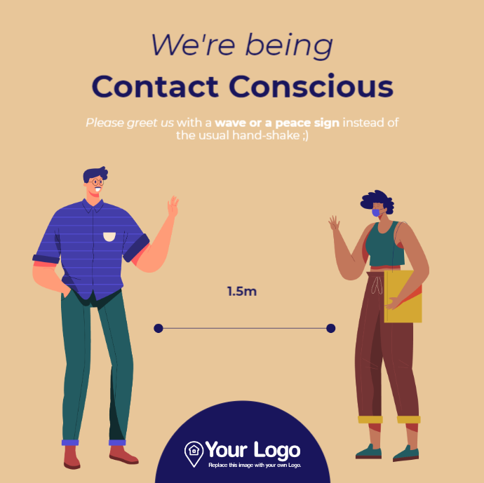 We're being contact conscious
