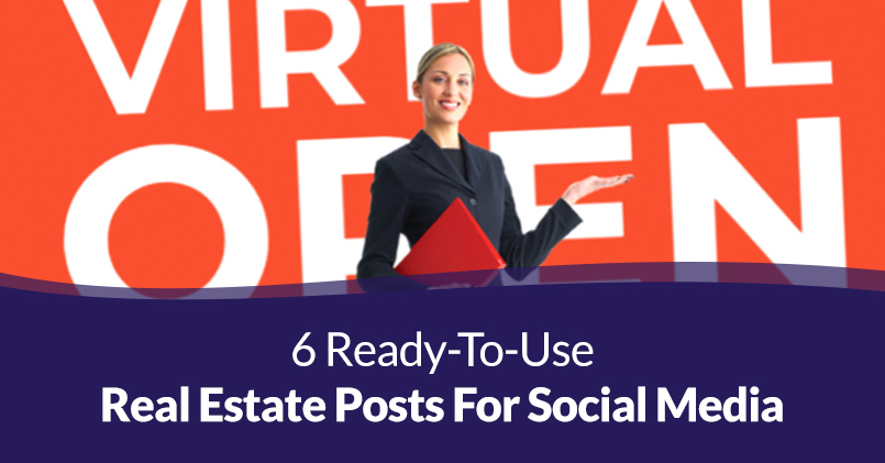 6 Ready-to-Use Real Estate Posts for Social Media