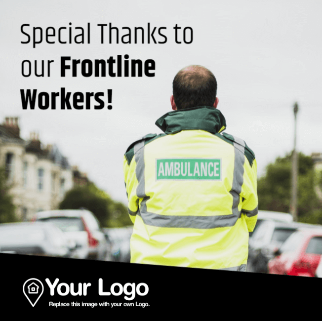 Special thanks to our frontline workers