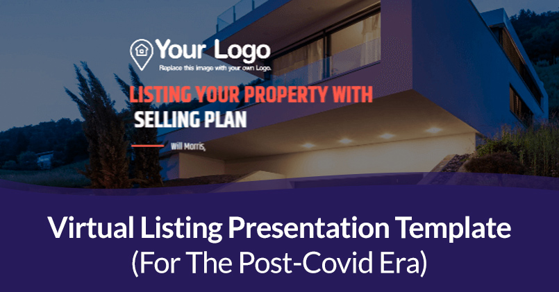 Virtual Listing Presentation Template (For The Post-Covid Era)