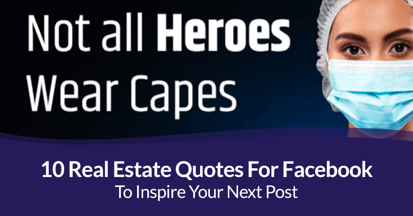 10 Real Estate Quotes For Facebook To Inspire Your Next Post