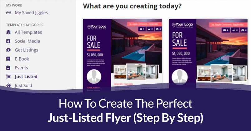 How To Create The Perfect Just-Listed Flyer (Step By Step)