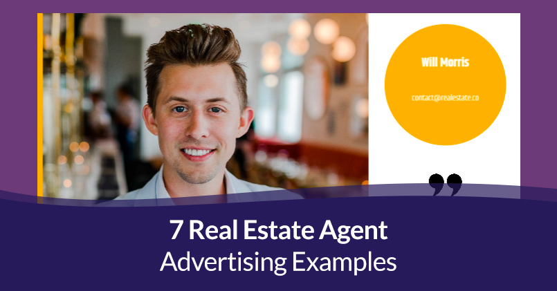 Real estate agent advertising examples