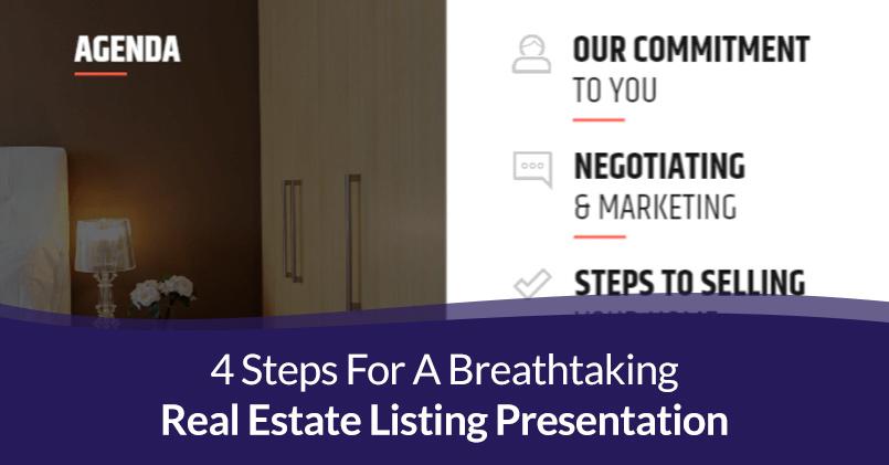 4 Steps For A Breathtaking Real Estate Listing Presentation