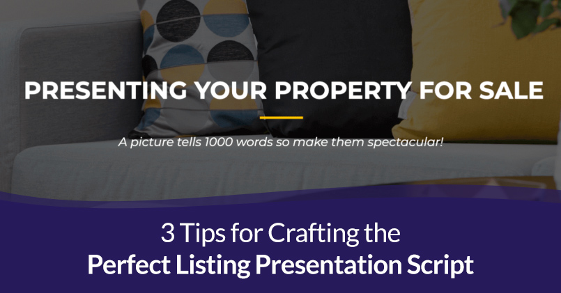 Read more about the article 3 Tips for Crafting the Perfect Listing Presentation Script