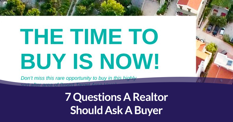 questions a realtor should ask a buyer