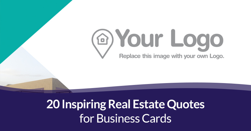 Read more about the article 20 Inspiring Real Estate Quotes for Business Cards