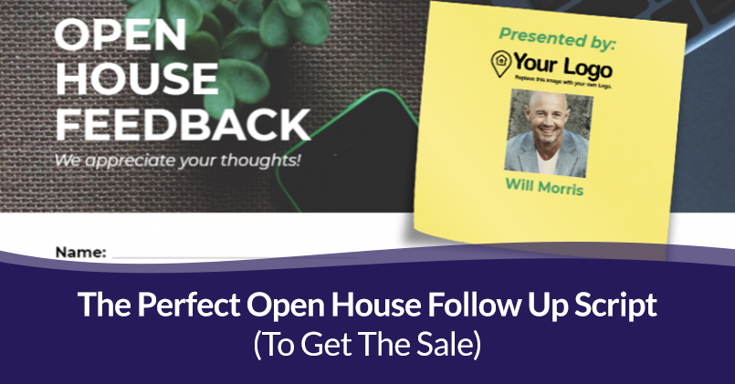 Read more about the article The Perfect Open House Follow Up Script (To Get The Sale)